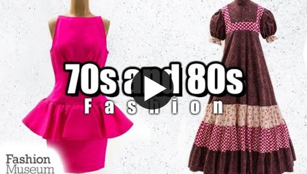 Embedded thumbnail for Discover fashion from the 1970s and 1980s